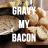 GravyMyBacon
